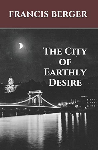 9781478387886: The City of Earthly Desire
