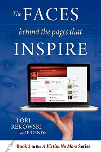 The Faces behind the Pages that Inspire (Volume 1): Lori Ellen Rekowski