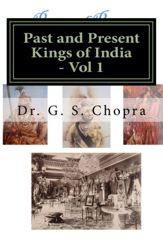 9781478389064: Past and Present Kings of India - BW: Indian Royalty living today...