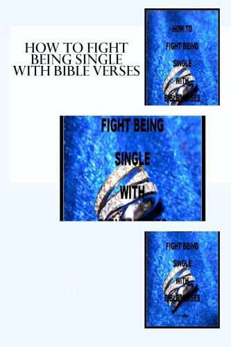 9781478389644: How to Fight Being Single with Bible Verses