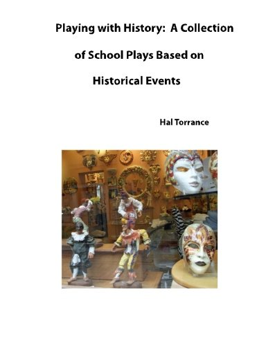 9781478389750: Playing with History: A Collection of School Plays Based on Historical Events