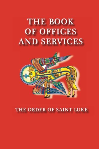 The Book of Offices and Services: The Order of