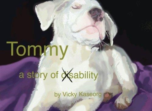 Tommy: A Story of Ability: Kaseorg, Vicky S