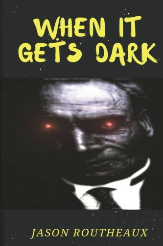 9781478391456: When It Gets Dark: A Collection