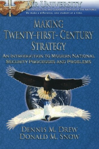 9781478391647: Making Twenty-First-Century Strategy - An Introduction to Modern National Security Processes and Problems