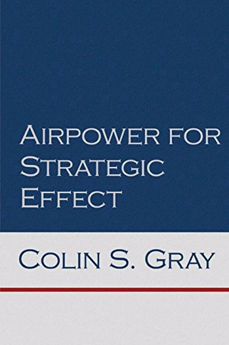 9781478392262: Airpower for Strategic Effect (Air University Series on Airpower and National Security)