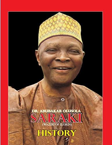 9781478395478: Dr. Abubakar Olusola Saraki( Waziri of Ilorin) in History