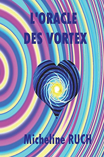 9781478395997: L''Oracle des Vortex (French Edition)