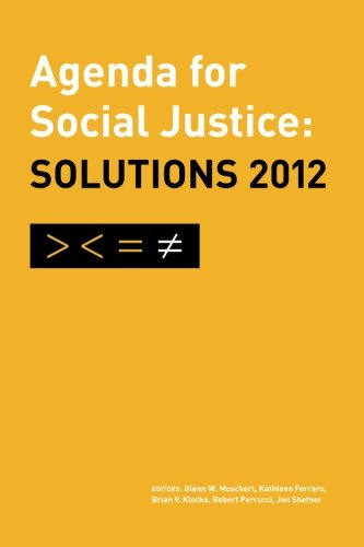 Agenda for Social Justice: Solutions 2012: of the Society