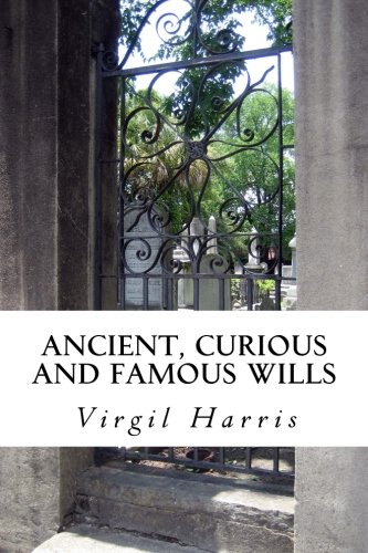 9781478398004: Ancient, Curious And Famous Wills