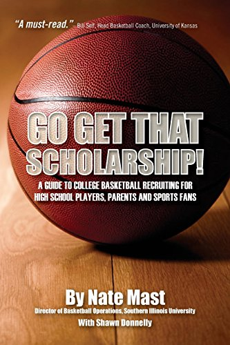 Go Get That Scholarship!: A Guide to