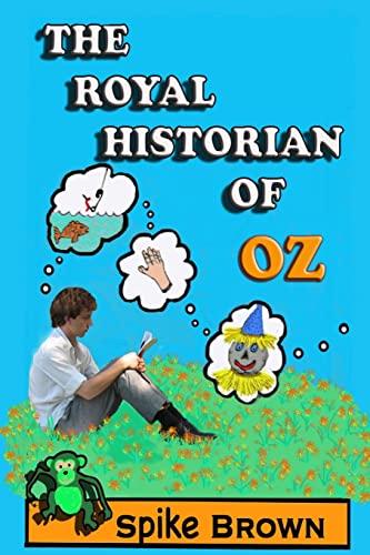 9781478398844: The Royal Historian of Oz