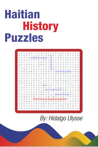 9781478398950: Haitian History Puzzles (Volume 1)