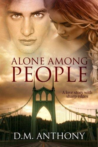9781478399605: Alone Among People