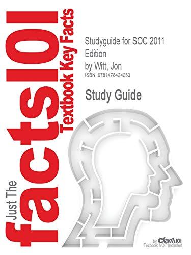 9781478424253: Studyguide for Soc 2011 Edition by Witt, Jon, ISBN 9780073528298