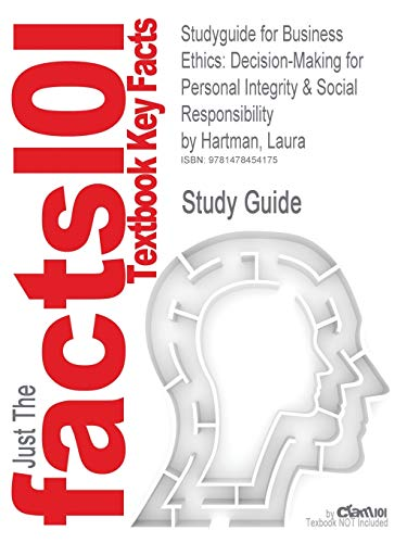 9781478454175: Studyguide for Business Ethics: Decision-Making for Personal Integrity & Social Responsibility by Hartman, Laura, ISBN 9780078029455