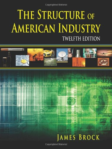 9781478605492: The Structure of American Industry, Twelfth Edition
