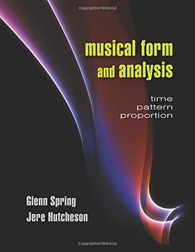 9781478607229: Musical Form and Analysis: Time, Pattern, Proportion
