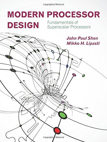 9781478607830: Modern Processor Design: Fundamentals of Superscalar Processors