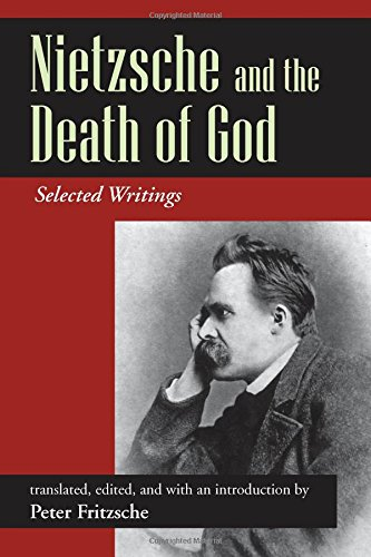 9781478611806: Nietzsche and the Death of God: Selected Writings