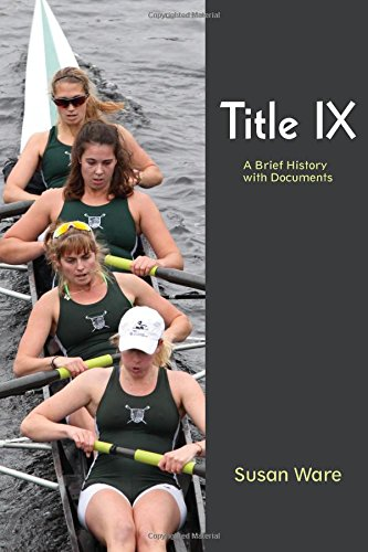 9781478618812: Title IX: A Brief History with Documents