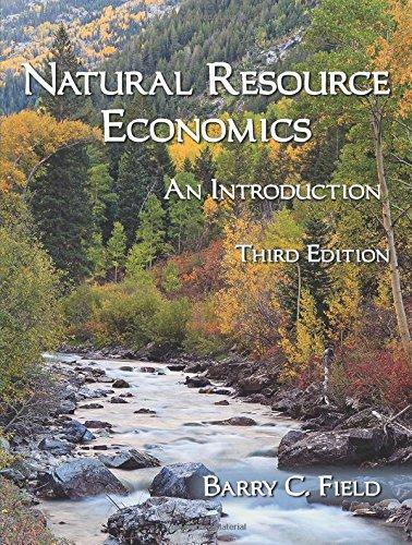 9781478627807: Natural Resource Economics: An Introduction, Third Edition