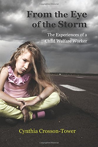 9781478629399: From the Eye of the Storm: The Experiences of a Child Welfare Worker