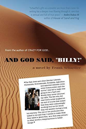 9781478700012: And God Said, Billy! - A Novel