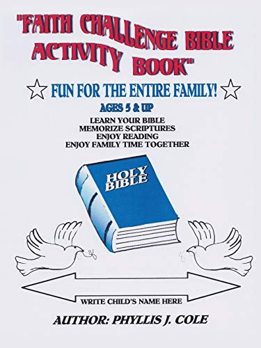 Faith Challenge Bible Activity Book: Phyllis Cole