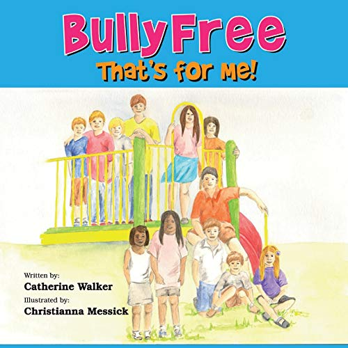 9781478701002: Bully Free - That's for Me!