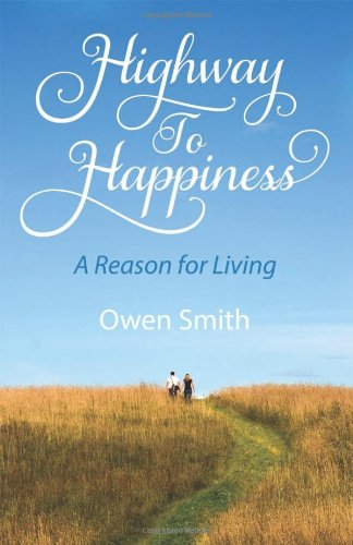 9781478701668: Highway to Happiness: A Reason for Living