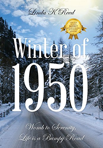 9781478702238: Winter of 1950: Womb to Serenity, Life Is a Bumpy Road