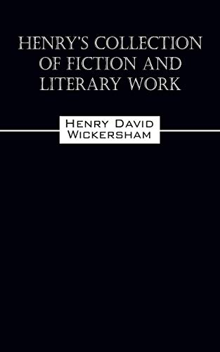 9781478702306: Henry's Collection of Fiction and Literary Work