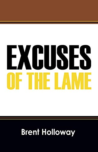 9781478703433: Excuses of the Lame