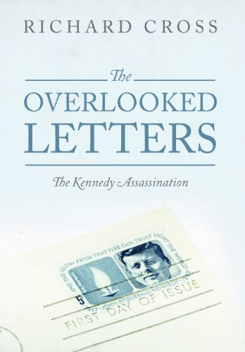 9781478703488: The Overlooked Letters: The Kennedy Assassination