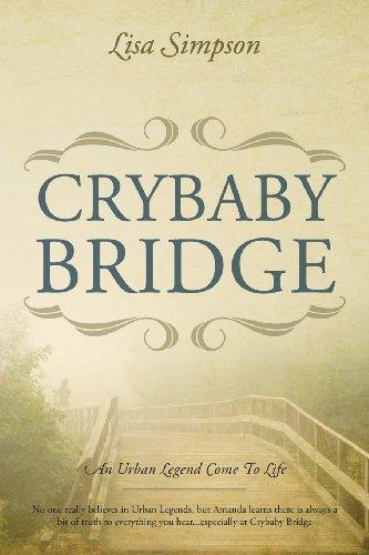 9781478704690: Crybaby Bridge: An Urban Legend Come to Life