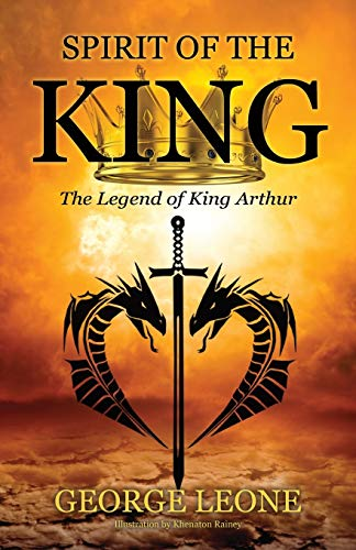 Spirit of the King: The Legend of: Leone, George