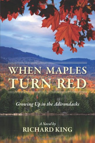 9781478706014: When Maples Turn Red: Growing Up in the Adirondacks