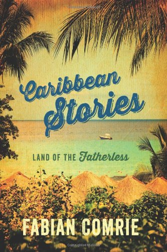 9781478706229: Caribbean Stories: Land of the Fatherless