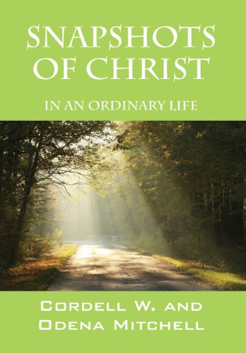 9781478706298: Snapshots of Christ: In an Ordinary Life