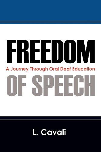 Freedom of Speech: A Journey Through Oral Deaf Education: Cavali, L.