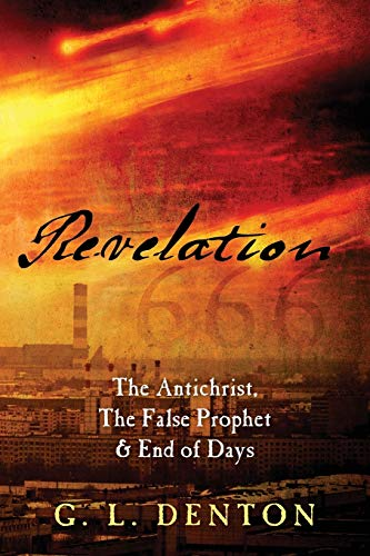 9781478706489: Revelation: The Antichrist, the False Prophet & End of Days