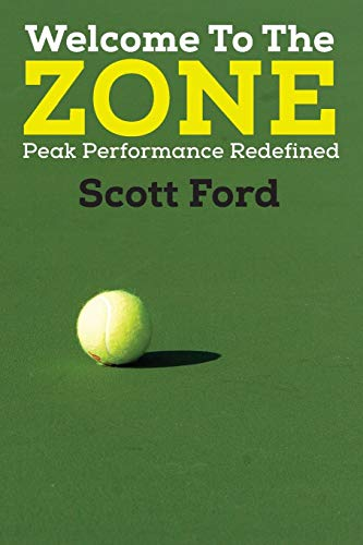 9781478706526: Welcome to the Zone: Peak Performance Redefined