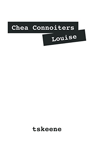 9781478706762: Chea Connoiters Louise