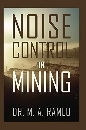 Noise Control in Mining: M. A. Ramlu