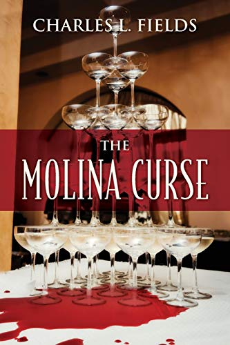 The Molina Curse: Fields, Charles L.
