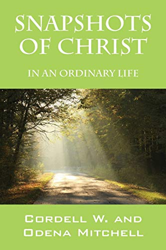 9781478708971: Snapshots of Christ: In an Ordinary Life