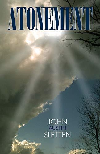 Atonement (Paperback): John Austin Sletten