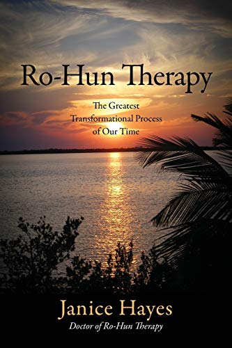 9781478709893: Ro-Hun Therapy: The Greatest Transformational Process of Our Time