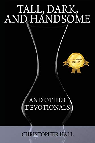 9781478709923: Tall, Dark, and Handsome and Other Devotionals